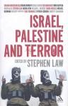 Israel, Palestine and Terror - Stephen Law