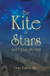The Kite of Stars and Other Stories (Newsprint) - Dean Francis Alfar