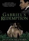 Gabriel's Redemption - Sylvain Reynard