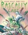 The Rascally Cake - Jeanne Willis, Korky Paul