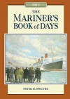 Mariner's Book of Days 2012 - Peter H. Spectre
