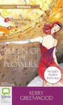 Queen of the Flowers - Stephanie Daniel, Kerry Greenwood