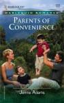 Parents of Convenience - Jennie Adams
