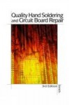 Quality Hand Soldering & Circuit Board Repair 3e - H. Ted Smith, Ted Smith, Leo Chartrand