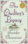 The Quilter's Legacy: An Elm Creek Quilts Novel - Jennifer Chiaverini