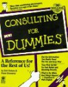 Consulting for Dummies - Bob Nelson, Peter Economy