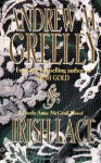 Irish Lace: A Nuala Anne McGrail Novel - Andrew M. Greeley