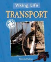 Viking Life: Transport - Nicola Barber