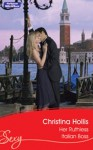 Mills & Boon : Her Ruthless Italian Boss (Hired: For the Boss's Pleasure) - Christina Hollis