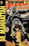 Before Watchmen: Dr. Manhattan #2 - J. Michael Straczynski, John Higgins, Adam Hughes
