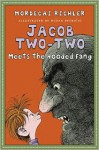 Jacob Two-Two Meets the Hooded Fang - Mordecai Richler, Fritz Wegner