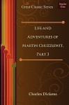 Life and Adventures of Martin Chuzzlewit, Part 3 - Charles Dickens