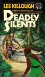 Deadly Silents - Lee Killough