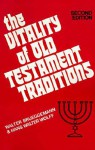 The Vitality of Old Testament Traditions - Walter Brueggemann