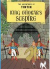 Tintin King Ottokars Scrptre (Adventures of Tintin ) - Hergé