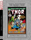 Marvel Masterworks: The Mighty Thor, Vol. 12 - Gerry Conway, Len Wein, John Buscema, Don Perlin, Sal Buscema, Jim Mooney, Marie Severin