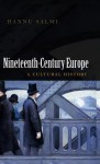 Nineteenth-Century Europe: A Cultural History - Hannu Salmi