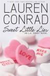 Sweet Little Lies: An L.A. Candy Novel - Lauren Conrad