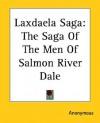 Laxdaela Saga: The Saga of the Men of Salmon River Dale - Oriental Institute