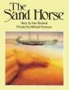 The Sand Horse - Ann Turnbull, Michael Foreman