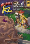 Heroes A2Z #2: Bowling Over Halloween (Heroes A to Z) - David Anthony, Charles David Clasman, Lys Blakeslee