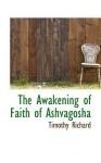 The Awakening of Faith of Ashvagosha - Timothy Richard
