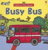 Busy Bus (Play Books) - Felicity Brooks