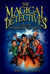 Magical Detectives and the Forbidden Spell - Brian Keaney