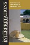 The Death of Artemio Cruz - Carlos Fuentes, Harold Bloom