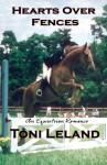 Hearts Over Fences: An Equestrian Romance - Toni Leland