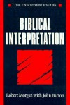 Biblical Interpretation - Robert Morgan, John Barton