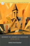 Dissent in American Religion: Revised Edition - Edwin S. Gaustad