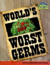World's Worst Germs: Microorganisms and Disease - Anna Claybourne