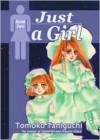 Just a Girl, Book 2 - Tomoko Taniguchi, Frank Pannone, Ikoi Hiroe