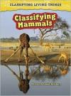 Classifying Mammals - Andrew Solway