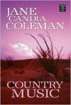 Country Music - Jane Candia Coleman