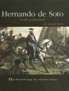 Hernando de Soto: A Life of Adventure - R. Conrad Stein