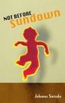 Not Before Sundown - Johanna Sinisalo, Herbert Lomas