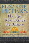 The Ape Who Guards the Balance (Amelia Peabody, #10) - Elizabeth Peters