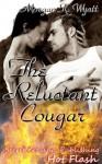 The Reluctant Cougar (Hot Flash) - Morgan K. Wyatt
