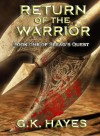 Return of the Warrior (Sleag's Quest, #1) - G.K. Hayes
