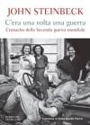 C'era una volta una guerra (Overlook) - John Steinbeck, Sergio Claudio Perroni