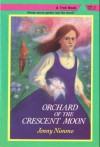 Orchard of the Crescent Moon (The Magician Trilogy, Book 2) - Jenny Nimmo