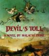 Devil's Toll - Malachi Stone