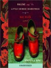 Balzac and the Little Chinese Seamstress (Audio) - Sijie Dai, B.D. Wong