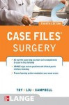 Case Files: Surgery - Eugene C. Toy, Terrence Liu, Andre Campbell