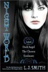 Night World, No. 2: Dark Angel; The Chosen; Soulmate (Night World, #4-6) - L.J. Smith