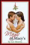 Magic at Macy's - Liv Morris