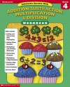 Scholastic Success With: Addition, Subtraction, Multiplication & Division Workbook: Grade 4 - Scholastic Inc., Scholastic Inc.