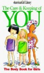 byValorie SchaefeThe Care Keeping of You: The Body Paperback - Valorie Schaefer